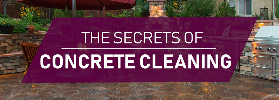 The Secrets of Concrete Cleaning