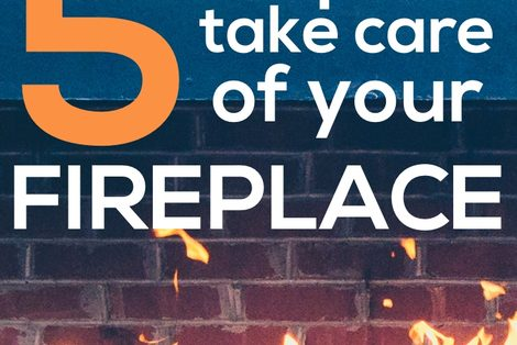 Fireplace Maintenance - how to take care of your fireplace