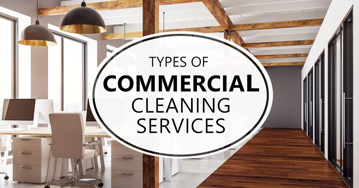 Types Of Commercial Cleaning Services Coit